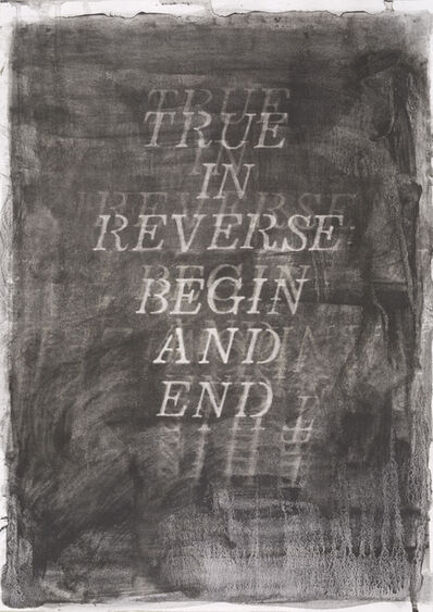 Katherine Spindler, 'True in Reverse: Begin and End', 2019