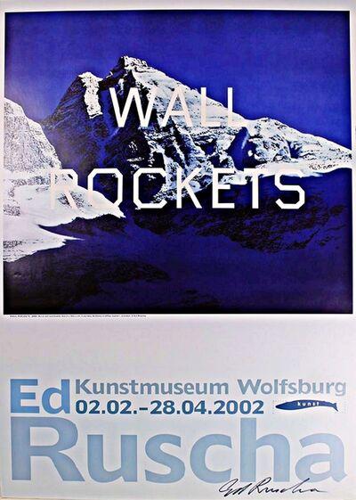 Ed Ruscha, 'Wall Rockets', 2002
