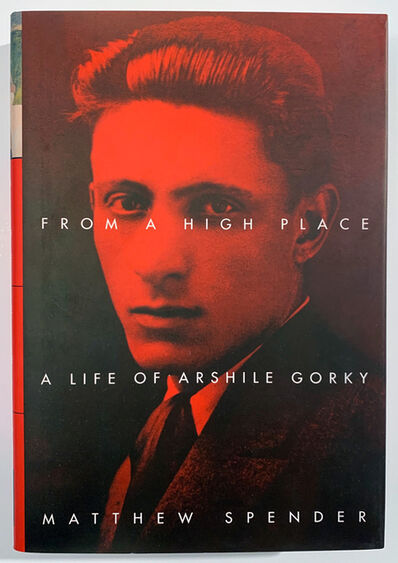 Arshile Gorky, 'Arshile Gorky, From a High Place, A Life of Arshile Gorky by Mathew Spender', 1999