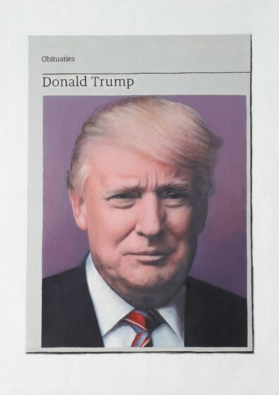 Hugh Mendes, 'Obituary: Donald Trump', 2019
