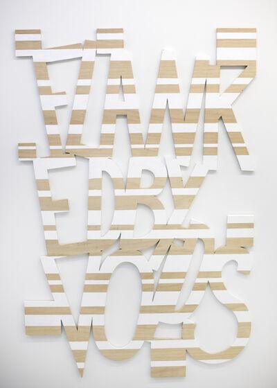 Gerard Koek, 'Words 56 (Dazzle Dialectics 3)', 2016