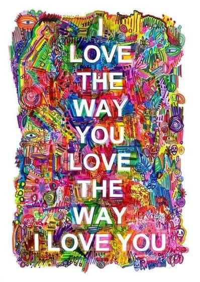 Hayden Kays, 'I Love Love Love You', 2017