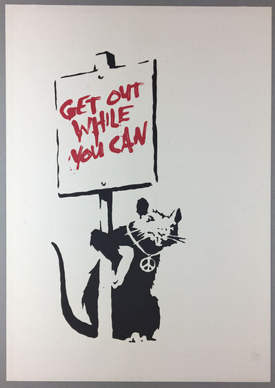 Banksy, 'Get Out While You Can (Unsigned)', 2004