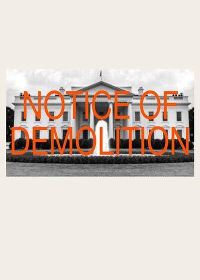 Cali Thornhill Dewitt, 'Notice of Demolition', 2019