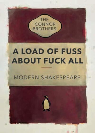 The Connor Brothers, 'A Load of Fuss ', 2018