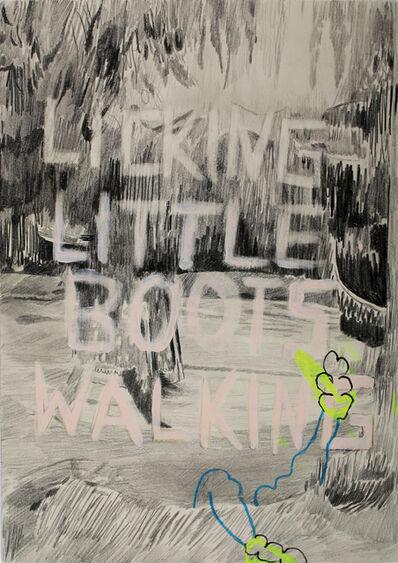 Julia Zastava, 'LICKING LITTLE BOOTS WALKING', 2018