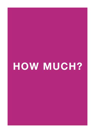 Antoni Muntadas, 'How much?', 2013
