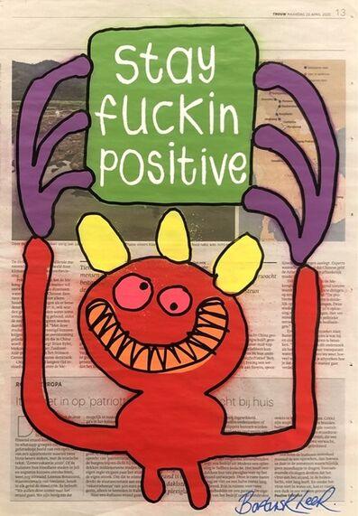 Bortusk Leer, 'Stay Fuckin' Positive', 2020