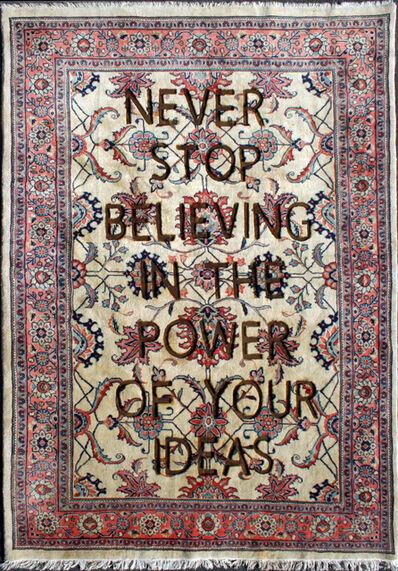 "Loredana Longo, 'Carpet#50 ""Never Stop Believing In The Power Of Your Ideas""', 2020"