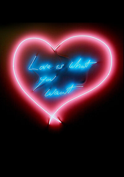 Tracey Emin, 'Love is what you want'