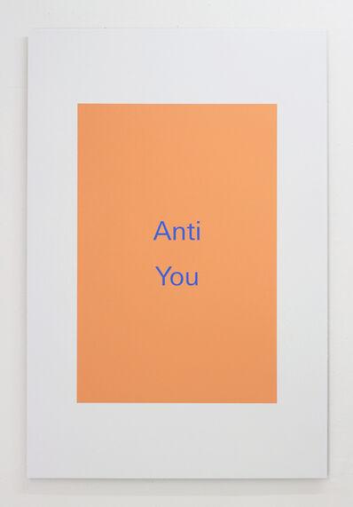 Alex Clarke, 'Anti You', 2018