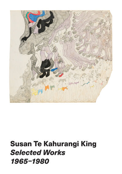 Susan Te Kahurangi King, 'Selected Works 1965-1980', 2019