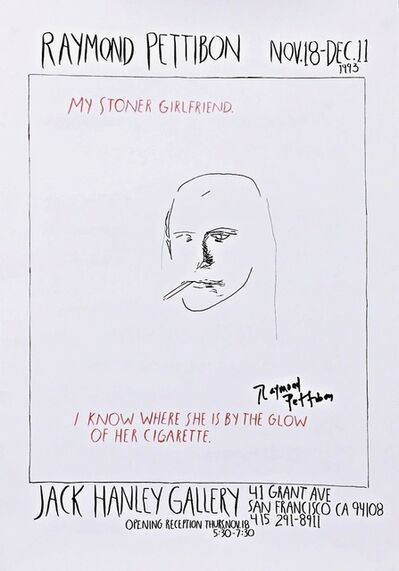 Raymond Pettibon, 'My Stoner Girlfriend (Hand Signed)', 1993