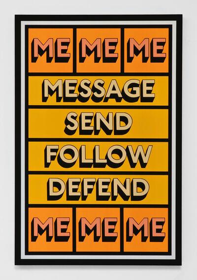 Tim Fishlock, 'MESSAGE ME', 2019