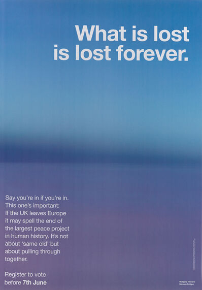 Wolfgang Tillmans, 'What Is Lost Is Lost Forever', 2016