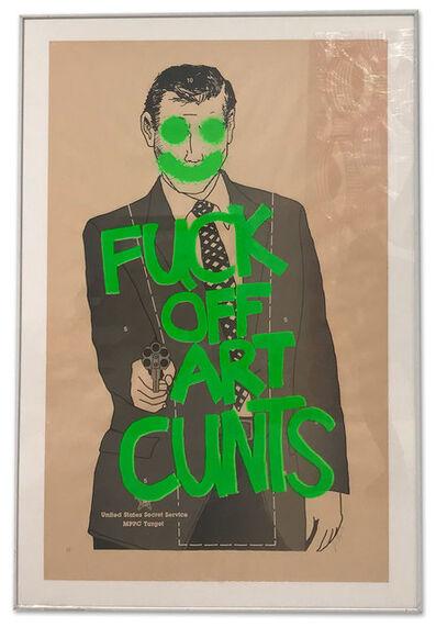 Simon Thompson, 'Fuck Off Art Cunts (Fluorescent Green)', 2012