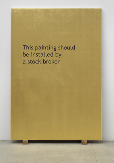 Jonathan Monk, 'This Painting Should Be Installed by a Stock Broker', 2011