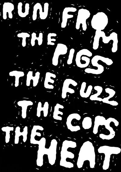 Stefan Marx, 'Run From The Pigs The Fuzz The Cops The Heat', 2015