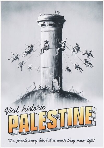 Banksy, 'Visit Historic Palestine (The Walled Off Hotel poster)', 2018