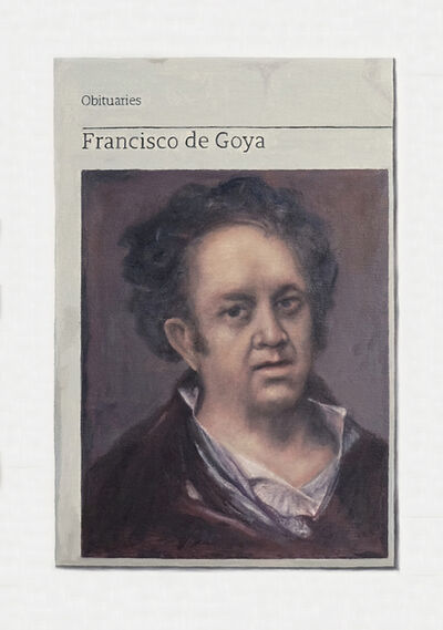 Hugh Mendes, 'Obituary: Francisco de Goya', 2018