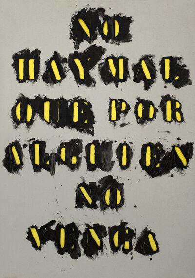 Gustavo Marrone, 'Untitled (No hay mal que por alguien no venga)', 2015