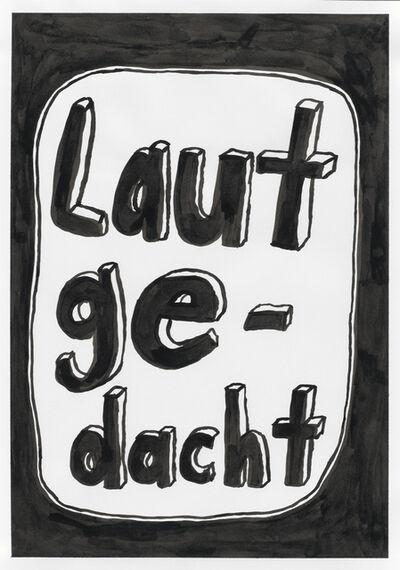 Georg Weißbach, 'Laut gedacht', 2020
