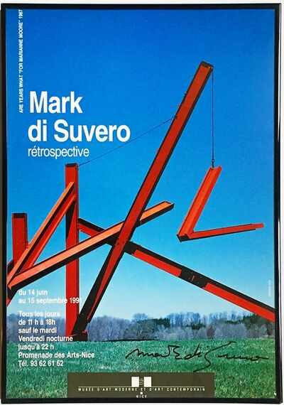 Mark di Suvero, 'Mark di Suvero Retrospective, Musee d'Art Moderne et d'Art Contemporain Nice (HAND SIGNED)', 1991