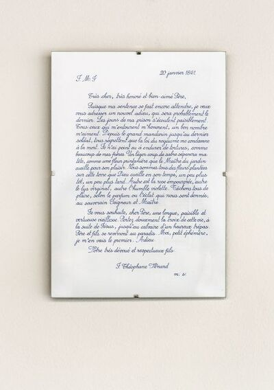 Danh Vō, 'Last letter of Saint Théophane Vénard to his father before he was decapitated copied by Phung Vo', 2015