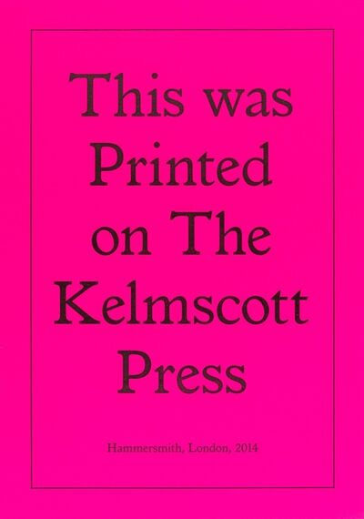 Jeremy Deller, 'Printed on the Kelmscott Press', 2014