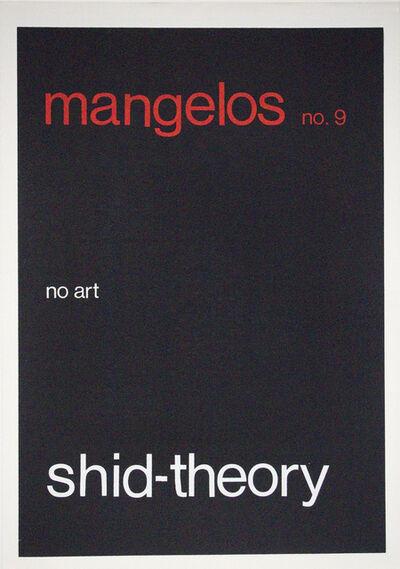 Mangelos, 'shid-theory', 1978