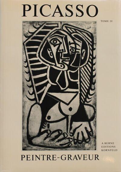 Pablo Picasso, 'Picasso Peintre-Graveur. Tome IV. Catalogue raisonné de l'oeuvre gravé et lithographié et des monotypes. 1946-1958.', 1988