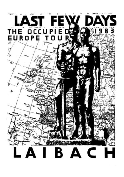 Laibach Kunst, 'The Occupied Europe ', 1983 / 2017