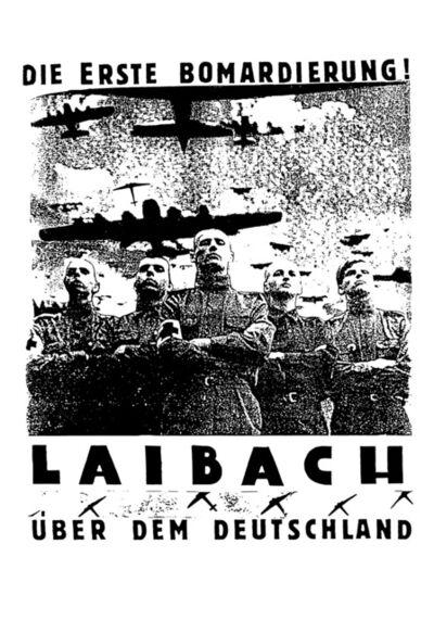Laibach Kunst, 'Die erste Bomardierung!', 1985 / 2017