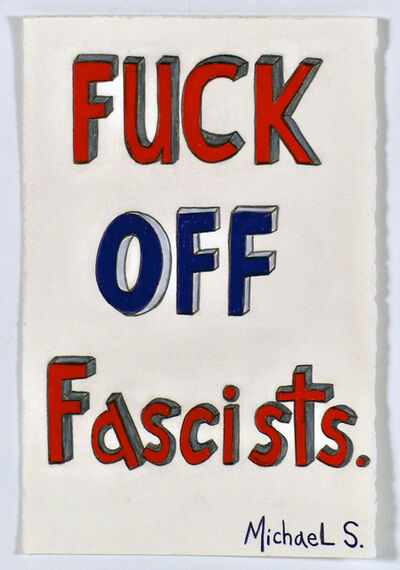 Michael Scoggins, 'COVID: BLM Drawing #21 (Fuck Off Fascists)', 2021