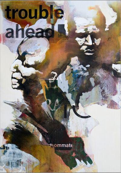 Bruce Clarke, 'Troubles ahead', 2010