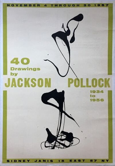 Jackson Pollock, '40 Drawings by Jackson Pollock, 1934-1956, Sidney Janis Gallery, New York', 1957