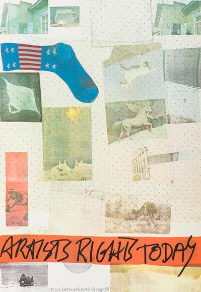 Robert Rauschenberg, 'Artists Rights Today', 1981