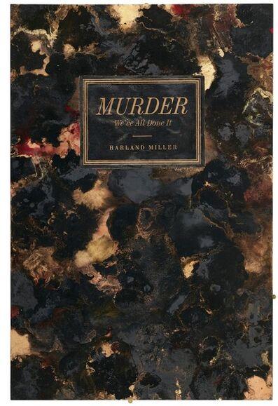 Harland Miller, 'Murder - We've All Done It', 2012