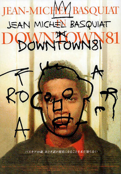 Jean-Michel Basquiat, 'Basquiat Downtown 81 movie poster', ca. 2001