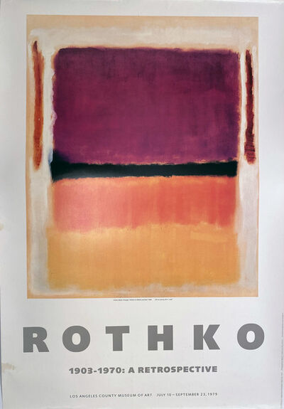 Mark Rothko, 'Mark Rothko, 1903 -1970: A Retrospective, Los Angeles County Museum of Art, July 10, September 23, 1979', 1979