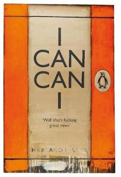 Harland Miller, 'I Can Can I ', 2008