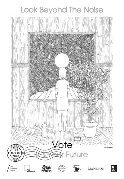 Ted Kim, 'Alaska Get Out The Vote Poster by Ted Kim aka Good Drink', 2020