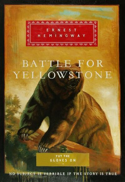 Don Pollack, 'Battle for Yellowstone', 2017