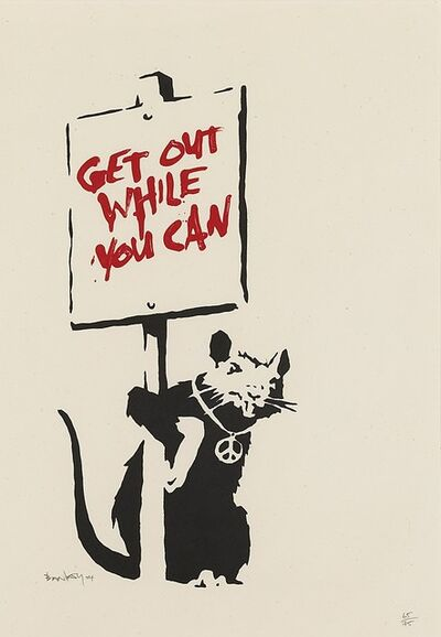 Banksy, 'Get Out While You Can ', 2004