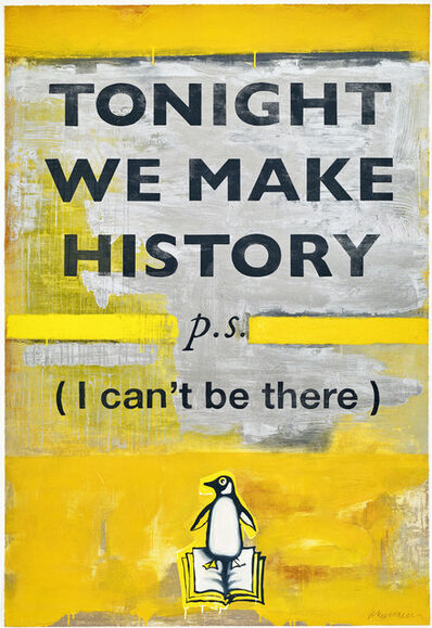 Harland Miller, 'Tonight We Make History (Large)', 2018