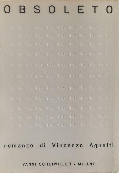 Vincenzo Agnetti, 'Obsoleto. Romanzo di Vincenzo Agnetti', 1968