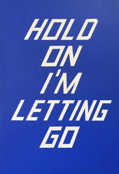 Scott Patt, 'Hold on I'm Letting Go', 2014