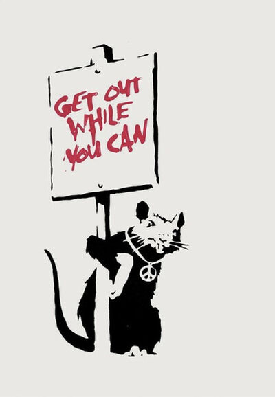 Banksy, 'Get Out While You Can', 2004