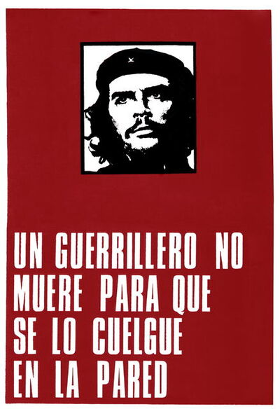 Roberto Jacoby, 'Un guerrillero no muere para que se lo cuelgue en la pared (A Guerrilla Does Not Die to Be Hanged on a Wall).', First print 1969-reprint 2011