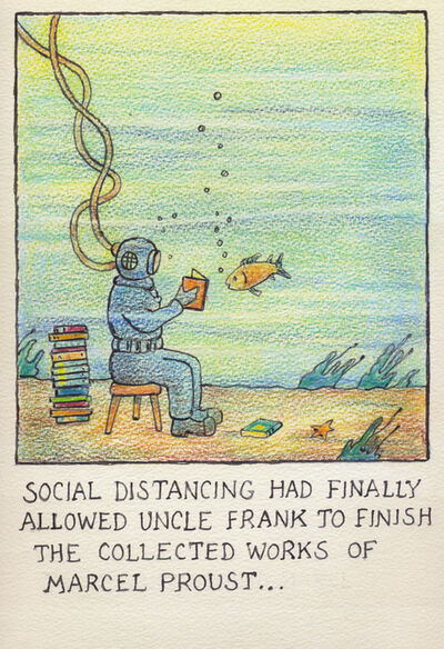 Glen Baxter, 'Social distancing had finally allowed Uncle Frank to finish the collected works of Marcel Proust', 2020